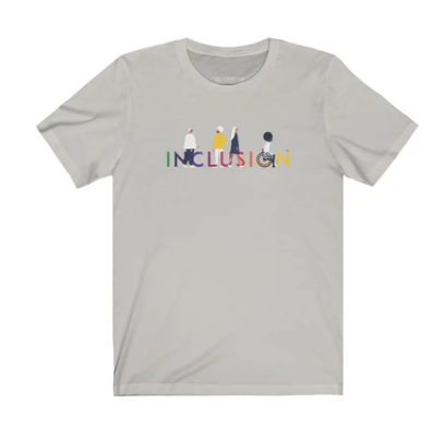 "Grey shirt with rainbow ""inclusion"" text"